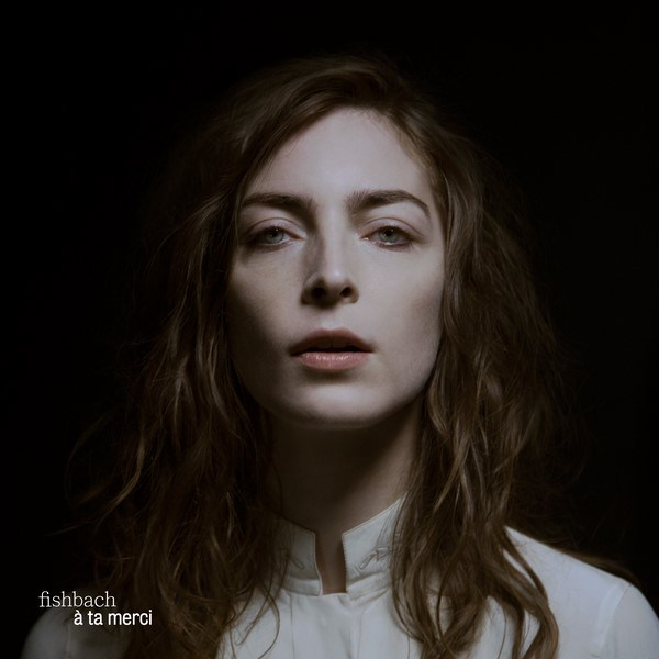 Fishbach - A ta merci